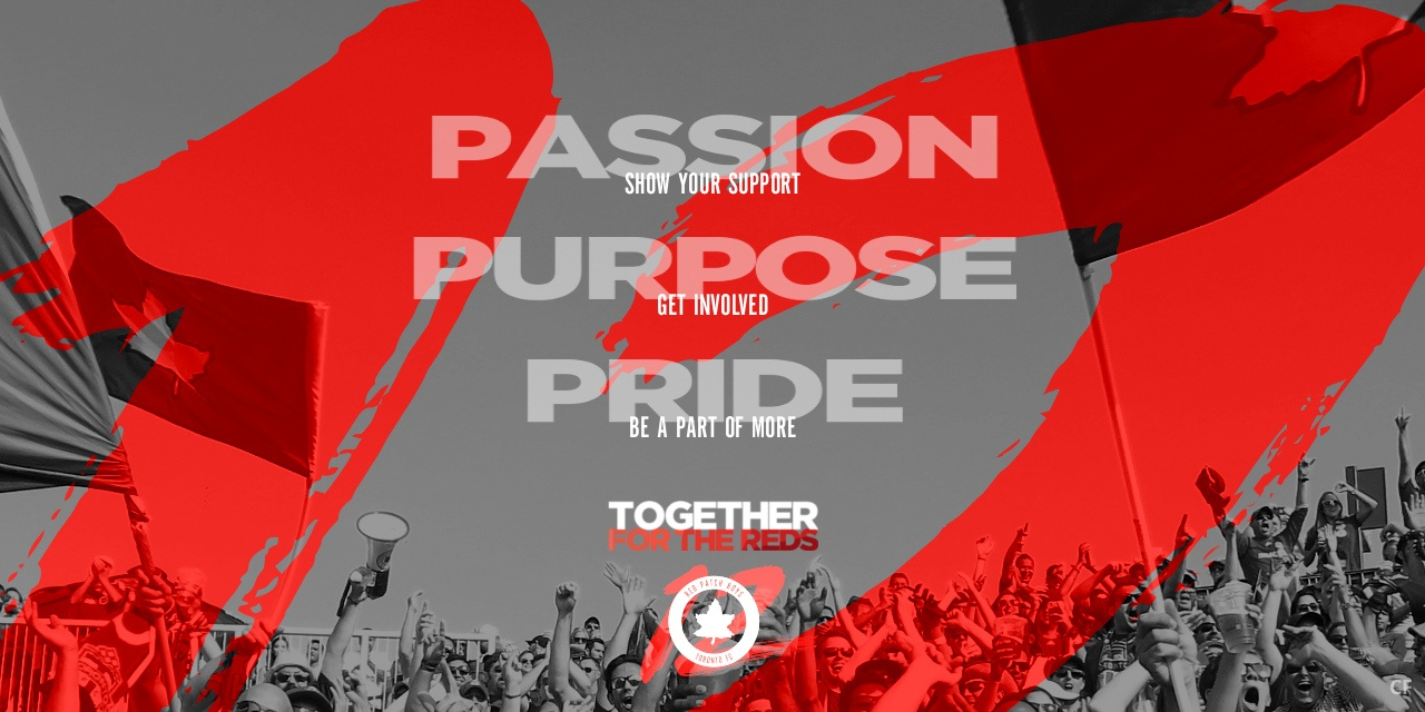 PASSION. PURPOSE. PRIDE. TOGETHER FOR THE REDS. JOIN THE RED PATCH BOYS!